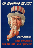 Uncle Sam I'm Counting On You Don't Discuss WWII War Propaganda Art Print Poster Masterprint