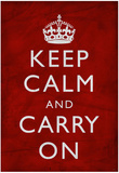 Keep Calm and Carry On (Motivational, Red, Textured) Art Poster Print Print