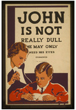 WPA (John Is Not Really Dull) Art Poster Print Posters