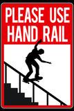 Please Use Hand Rail Sign Skateboard Sports Poster Print Masterprint