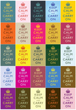 Keep Calm and Carry On Colorful Collage Poster Plakáty