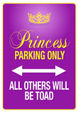Princess Parking Only Purple Sign Poster Print Poster