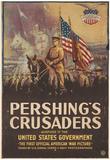 Pershing's Crusaders WWI War Propaganda Art Print Poster Posters