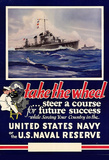 Take the Wheel Steer a Course for Future Success US Naval Reserve WWII War Propaganda Poster Masterprint