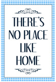 There's No Place Like Home Wizard of Oz Movie Quote Poster Posters