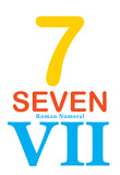 Number 7 Sign with Roman Numeral Banner Poster Prints