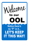 Welcome to our Ool No P Sign Art Print Poster Posters