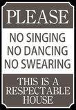 Respectable House Sign Poster Mestertrykk