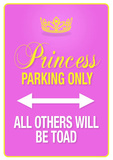 Princess Parking Only Pink Poster Sign Masterprint