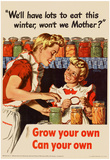 We'll Have Lots to Eat This Winter Grow Your Own Can Your Own WWII War Propaganda Art Poster Prints