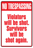 No Tresspassing Sign Art Print Poster Poster