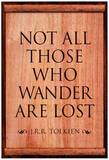 Tolkien Not All Those Who Wander are Lost Literature Print Poster Láminas