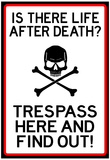 No Trespassing Do Not Enter Sign Poster Print