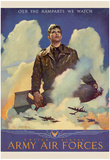 O'er the Ramparts Wa Watch United States Army Air Forces WWII War Propaganda Art Print Poster Posters