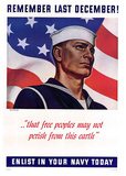 Remember Las December Enlist in Your Navy Today WWII War Propaganda Art Print Poster Masterprint