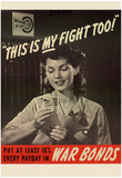 This is My Fight Too War Bonds WWII War Propaganda Art Print Poster Prints