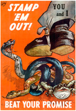 Stamp Em Out Beat Your Promise WWII War Propaganda Art Print Poster Photo