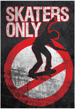 Skaters Only (Skating on Sign) Art Poster Print Prints