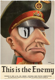 This is the Enemy Nazis WWII War Propaganda Art Print Poster Posters