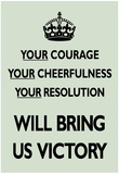 Your Courage Will Bring Us Victory (Motivational, Mint Green) Art Poster Print Prints