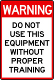 Warning Proper Training Required Advisory Sign Poster Masterprint