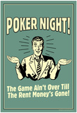 Poker Night Game Over When Rent Money's Gone Funny Retro Poster Prints