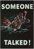 Someone Talked WWII War Propaganda Art Print Poster Prints