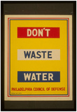 WPA (Don't Waste Water) Art Poster Print Photo