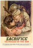 Sacrifice the Privilege of Free Men WWII War Propaganda Art Print Poster Posters