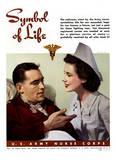 Symbol of Life U.S. Army Nurse Corps WWII War Propaganda Art Print Poster Masterprint