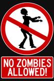 No Zombies Allowed Sign Poster Print Masterprint
