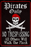 Pirates Only Sign Print Poster Masterprint