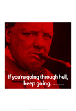 Winston Churchill Keep Going iNspire Quote 2 Poster Posters