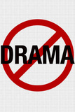 No Drama Allowed Humor Print Poster Masterprint