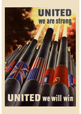 United We are Srong United We Will Win WWII War Propaganda Art Print Poster Masterprint
