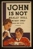 WPA (John Is Not Really Dull) Art Poster Print Masterprint