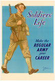 Soldiers' Life Make the Regular Army Your Career WWII War Propaganda Art Print Poster Poster
