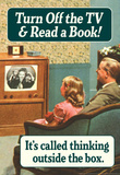 Turn Off TV Read A Book Thinking Outside The Box Funny Poster Masterprint