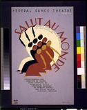 WPA (Salut Au Monde, Federal Dance Theatre) Art Poster Print Masterprint