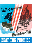 United We Stand Devided We Fall Beat the Promise WWII War Propaganda Art Print Poster Print