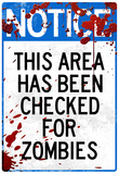 Notice This Area Checked for Zombies Art Poster Print Prints