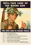 We'll Take Care of the Rising Sun You Take Care of Rising Prices WWII War Propaganda Art Poster Posters