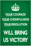 Your Courage Will Bring Us Victory (Motivational, Green) Art Poster Print Posters
