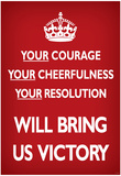 Your Courage Will Bring Us Victory (Motivational, Red) Art Poster Print Prints