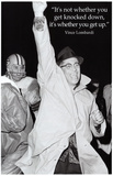 Vince Lombardi Get Back Up Quote Sports Poster Masterprint