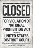 Prohibition Act Closed Sign Notice Poster Photo