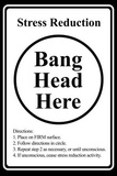 Stress Reduction Bang Head Here Art Poster Print Masterprint