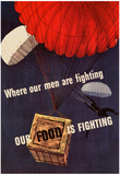 Where Our Men are Fighting Our Food is Fighting WWII War Propaganda Art Print Poster Posters
