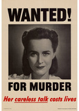 Wanted for Murder Her Careless Talk Costs Lives WWII War Propaganda Art Print Poster Masterprint