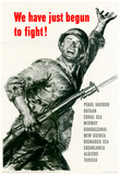 We Have Just Begun to Fight WWII War Propaganda Art Print Poster Prints